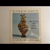 Livre Autour du Parfum du XVIe au XIXe siècle