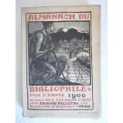 Almanach du Bibliophile 1900