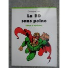 Livre La BD sans peine Héros Bande dessinée