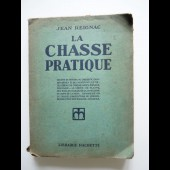 La Chasse pratique Jean REIGNAC