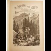 Livre Le Monde des Alpes illustré 1870