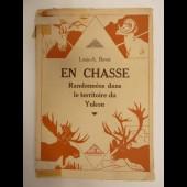 Livre En Chasse Louis-A. BOVET Canada 1929