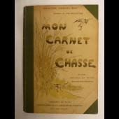 Livre Mon Carnet de Chasse CHENEVIERE illustré LE MOUEL