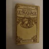 Livre Truquage Fraudes Contrefaçons Collectionneurs P. EUDEL