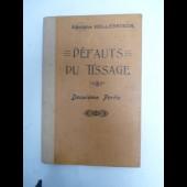 Livre Défauts du tissage Adolphe HULLEBROECK 2ème partie