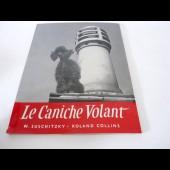 """Livre """" Le Caniche Volant """" Roland Collins"""